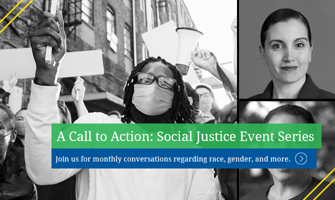 A Call to Action: Social Justice Event Series